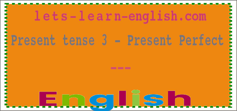 Present Tenses – lets-learn-english com